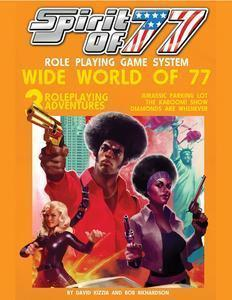Spirit of 77: Wide World of 77 + complimentary PDF