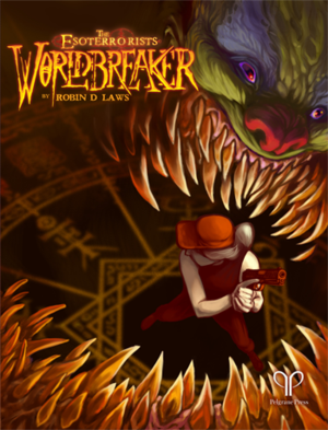 The Esoterrorists: Worldbreaker + complimentary PDF