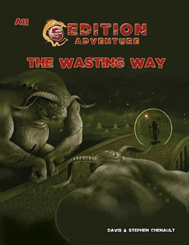 5th Edition: A11 The Wasting Way - Leisure Games
