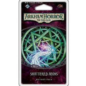 Arkham Horror The Card Game: Shattered Aeons Mythos Pack - Leisure Games