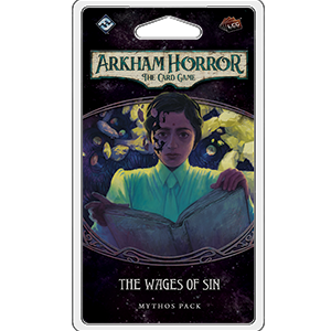 Arkham Horror The Card Game: The Wages of Sin Mythos Pack