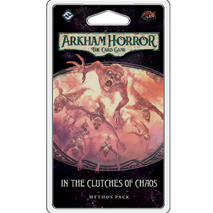 Arkham Horror The Card Game: In the Clutches of Chaos Mythos Pack