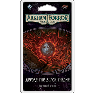 Arkham Horror The Card Game: Before the Black Throne Expansion