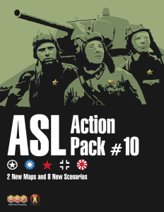 ASL Action Pack 10 - Leisure Games
