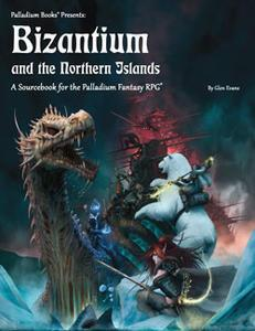 Palladium Fantasy: Bizantium and the Northern Islands
