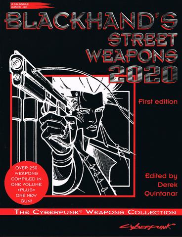 Cyberpunk 2020 RPG: Blackhand's Street Weapons