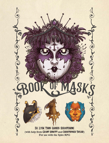 Spire: Book of Masks sourcebook + complimentary PDF