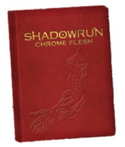 Shadowrun: Chrome Flesh Limited Edition