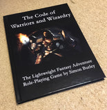 The Code of Warriors and Wizardry