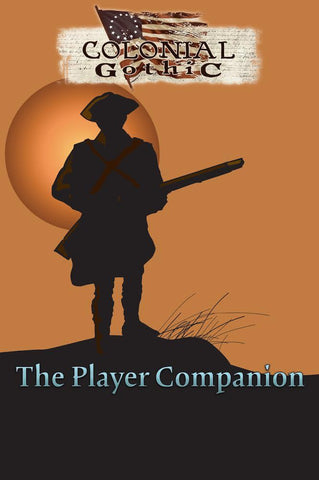 Colonial Gothic: The Player Companion + complimentary PDF - Leisure Games