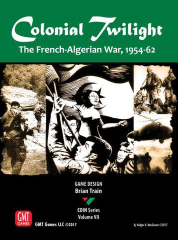 Colonial Twilight: The French-Algerian War, 1954-62 - Leisure Games
