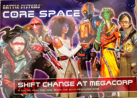 Core Space: Shift Change At Megacorp (expected in stock on 24th November)