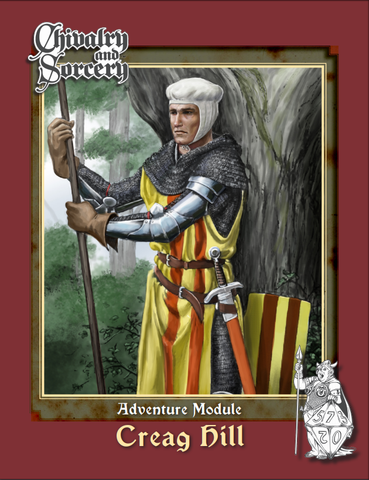 Chivalry & Sorcery: Creag Hill + complimentary PDF