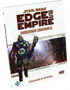 Star Wars: Edge of the Empire - Dangerous Covenants Sourcebook