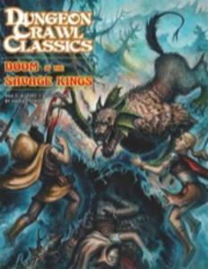 Dungeon Crawl Classics #66.5 Doom of the Savage Kings