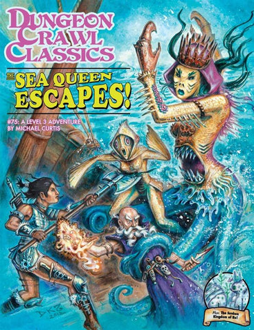 Dungeon Crawl Classics #75: The Sea Queen Escapes!
