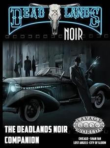 Deadlands: Noir Companion