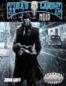 Deadlands: Noir