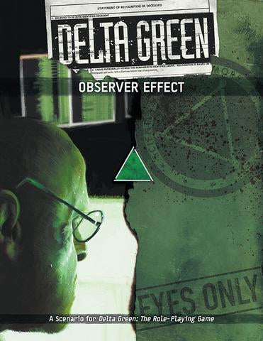 Delta Green: Observer Effect + complimentary PDF