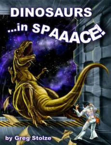 Dinosaurs...in SPAAACE!