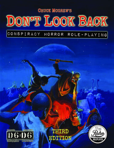 Don't Look Back Conspiracy Horror RPG (Third Edition)