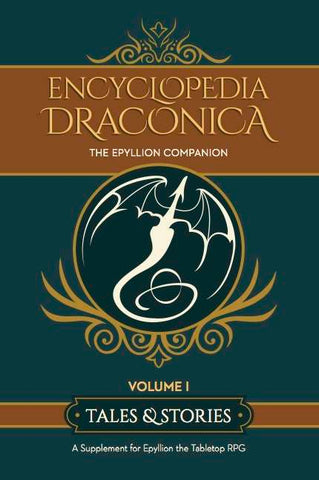 Epyllion: The Encyclopedia Draconica Volume 1 - Tales & Stories + complimentary PDF