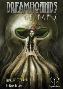 Trail of Cthulhu: Dreamhounds of Paris + complimentary PDF