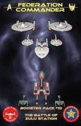Federation Commander Booster 10: Battle of Zulu Station