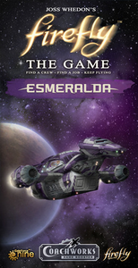 Firefly The Game: Esmeralda