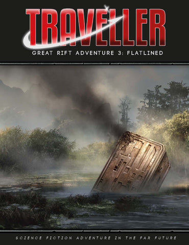 Traveller: Great Rift Adventure 3 - Flatlined + complimentary PDF