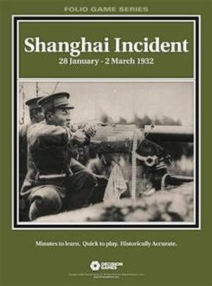 Folio Series: Shanghai Incident: 28 January - 2 March 1932