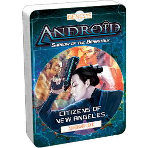 Genesys: Android - Shadow of the Beanstalk Adversary Deck: Citizens of New Angeles