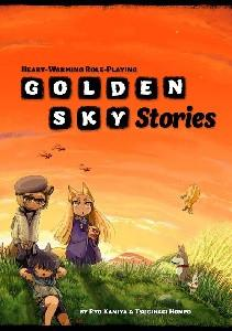 Golden Sky Stories: Heart-Warming Role-Playing (softcover)