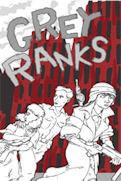 Grey Ranks + Complimentary PDF