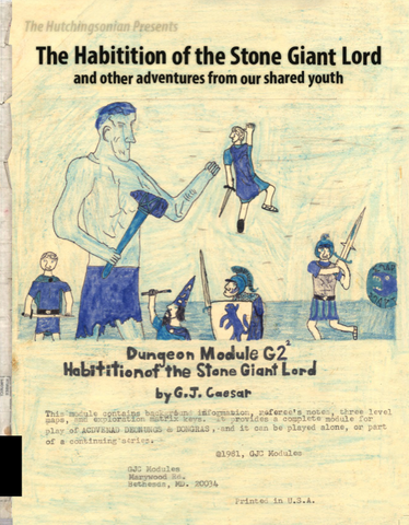 The Habitition of the Stone Giant Lord and other adventures from our shared youth