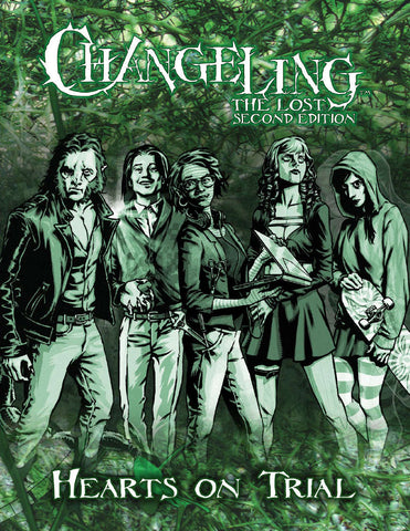 Changeling The Lost : Hearts on Trial