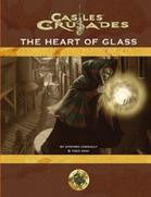 Castles & Crusades: Heart of Glass - Leisure Games