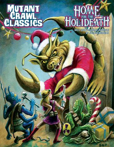Home for the Holideath: Mutant/Dungeon Crawl Classics 2018 Holiday Module (expected in stock on 15th January)