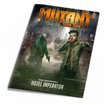Mutant: Year Zero Zone Compendium 5: Hotel Imperator