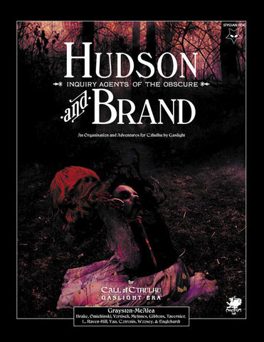 Hudson & Brand: Inquiry Agents of the Obscure