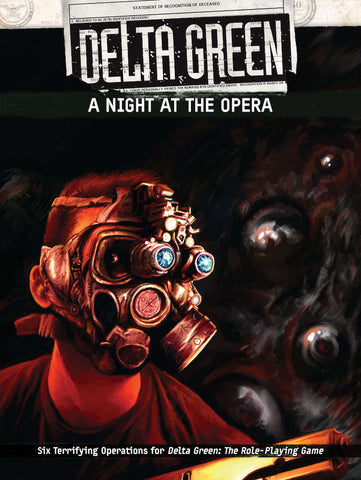 Delta Green: A Night At The Opera + complimentary PDF (restock)