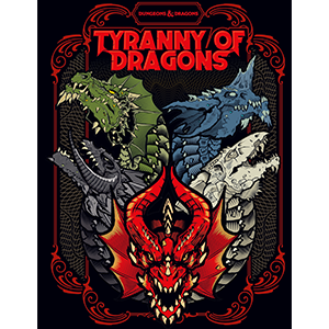 Dungeons & Dragons 5th Edition: Tyranny of Dragons Retail Exclusive