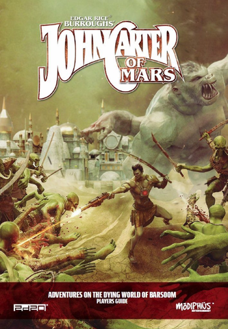 John Carter of Mars: Players Guide + complimentary PDF