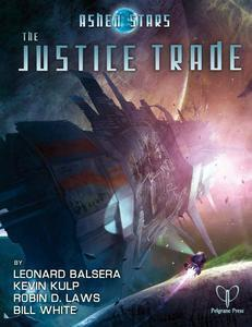 Ashen Stars: The Justice Trade + complimentary PDF