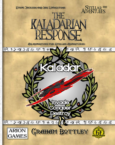 Advanced Fighting Fantasy: Stellar Adventures - The Kaladarian Response + complimentary PDF