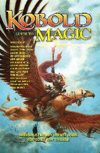 The Kobold Guide to Magic