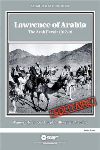 Mini Game Series:  Lawrence of Arabia: The Arab Revolt 1917-18