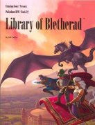 Palladium Fantasy: Book 11: The Library of Bletherad