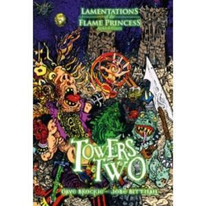 Lamentations of the Flame Princess: Towers Two + complimentary PDF