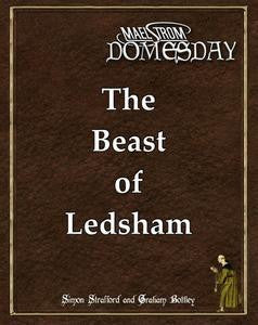 Maelstrom Domesday: The Beast of Ledsham